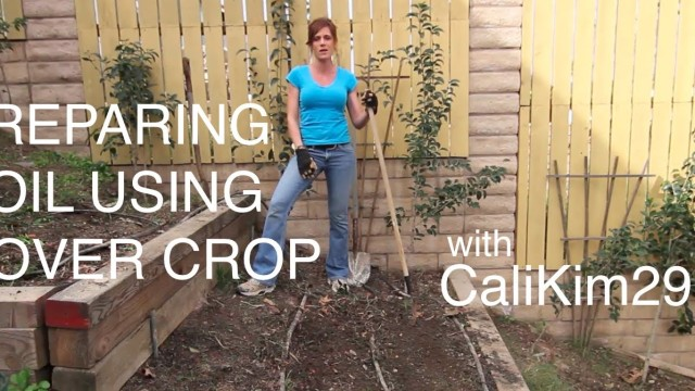 Preparing Soil For Spring Planting Using Cover Crop