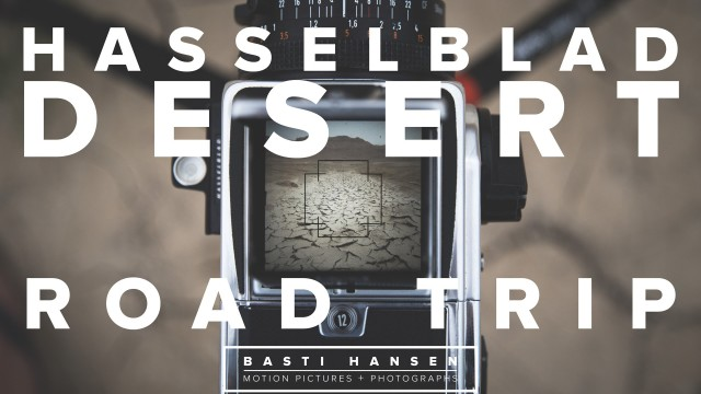 HASSELBLAD DESERT ROAD TRIP // 500 C/M // Dead Sea // BTS // Basti Hansen