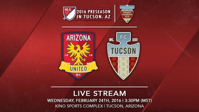 Arizona United SC vs. FC Tucson | 2016 Desert Diamond Cup