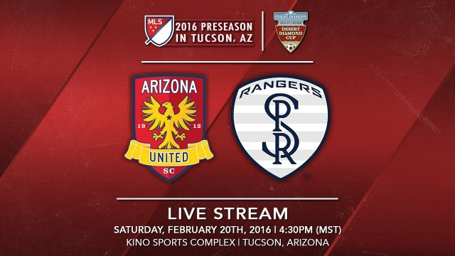 Arizona United SC vs. Swope Park Rangers | 2016 Desert Diamond Cup