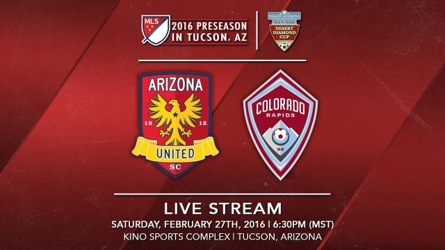 Arizona United SC vs. Colorado Rapids | 2016 Desert Diamond Cup