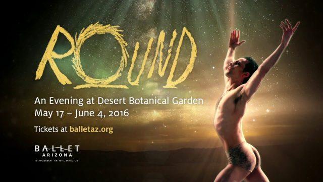 Ballet Arizona Presents Ib Andersen's Round – An Evening at Desert Botanical Garden