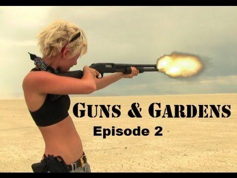 Guns & Gardens Episode 2 – Zombie Apocalypse Desert Survival .2
