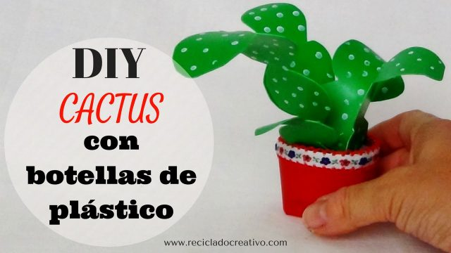 Cómo hacer un cactus con botellas de plástico DIY  How to make a cactus out of plastic bottles