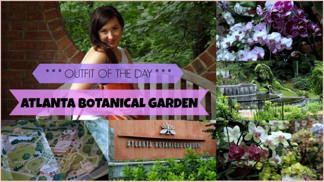 OOTD :: Outfit Of The Day + vlog z ATLANTA BOTANICAL GARDEN :: mojemaleopowiesci.