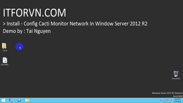 SETUP CACTI IN WINDOW SERVER 2012 R2   CAU HINH CACTI TREN WINDOW SERVER 2012R2