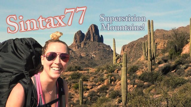Hiking the Superstition Mountains – Desert Backpacking in Arizona