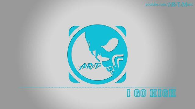 I Go High by Cacti – [2010s Pop Music]