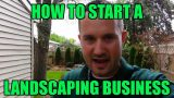 "How to Start a Landscaping Business ""RIGHT NOW"" With NO Startup Money – Landscape"