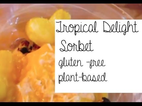 Tropical Delight Sorbet (gluten free, plant-based dessert)
