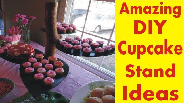 The Amazing DIY Cupcake Stand – Desert Garden Cake Stand Ideas