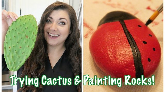 Trying Cactus & Painting Rocks! BITS OF PARADIS