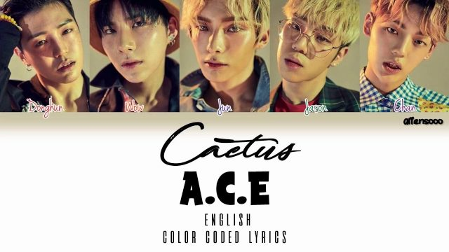 A.C.E – CACTUS (선인장) (English Version) (Color Coded English Lyrics)