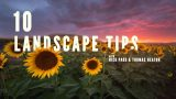 10 Landscape Photography Tips | Thomas Heaton and Nick Page