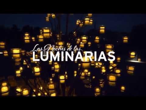 Las Noches de las Luminarias – 2017