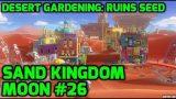 Super Mario Odyssey – Sand Kingdom Moon #26 – Desert Gardening: Ruins Seed