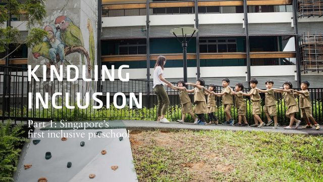 Kindling Inclusion Part 1: Singapore's First Inclusive Preschool