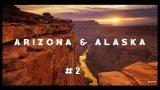 MEJORES PAISAJES / BEST LANDSCAPES *ARIZONA & ALASKA*