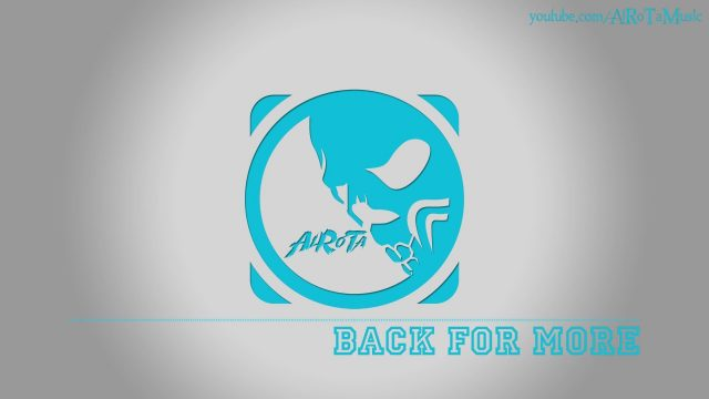 Back For More by Cacti – [Pop Music]