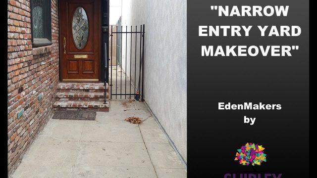 Narrow, Entry Yard Makeover