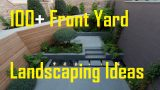 100 Front Yard Landscaping Ideas