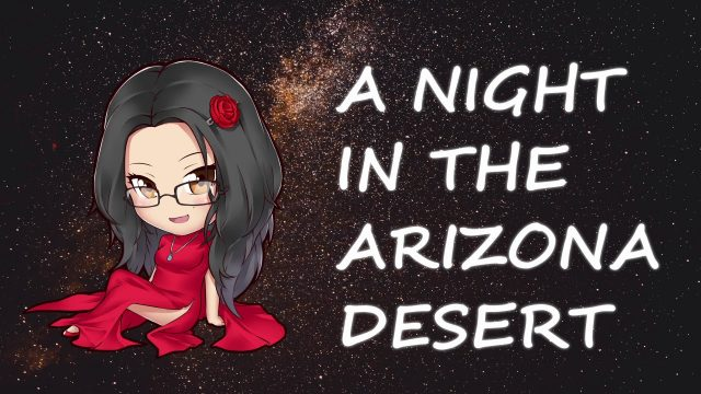 ASMR Girlfriend Roleplay – A Night in the Arizona Desert