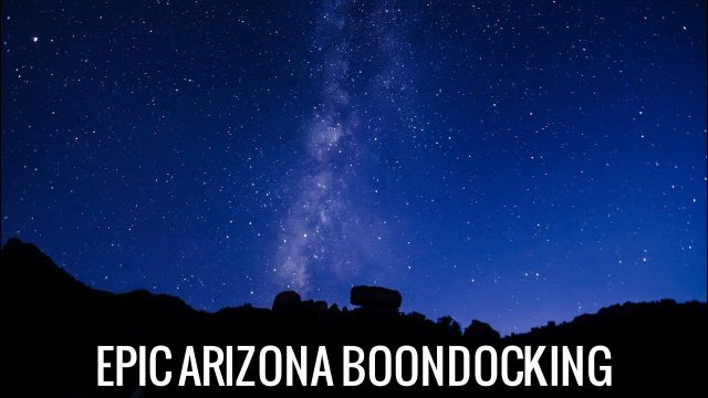 [RV Life & Travel] An EPIC Week in the Arizona Desert || BLM Boondocking [Ep116]