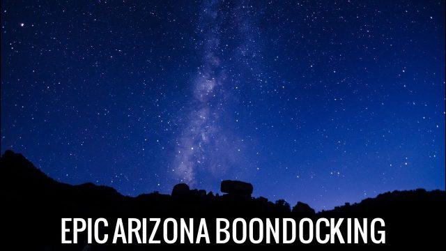 [RV Life & Travel] An EPIC Week in the Arizona Desert || BLM Boondocking [Ep116]