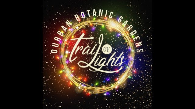 Trail of Lights – Durban Botanic Gardens