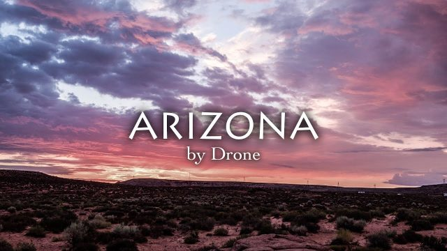 Arizona by Drone in 4K