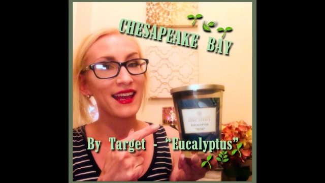 "But do they THROW?? *Chesapeake Bay* ~ TARGET 🎯 CANDLE REVIEW ""EUCALYPTUS"""