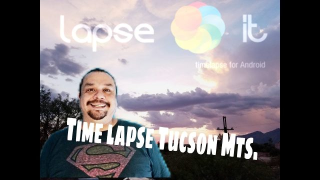 Time lapse of Tucson Mts. Az landscapes.