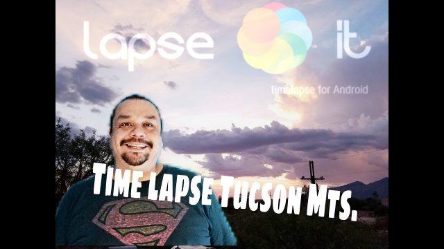 Time lapse of Tucson Mts. Az landscapes.