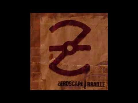 Zeroscape – Braille (FULL ALBUM)