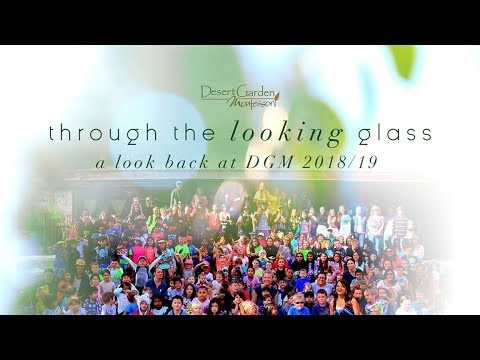 DGM Through the Looking Glass-2018/19 school year