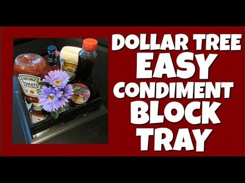 Dollar Tree Easy Condiment Block Tray