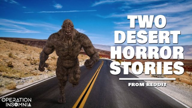 2 Desert Horror Stories | The Desert Roads | What Lives In The Arizona Desert At Night