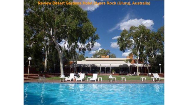 Review Desert Gardens Hotel (Ayers Rock (Uluru), Australia)
