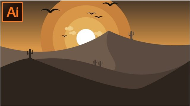 Adobe Illustrator CC Tutorials How to Make a Beautiful Desert Landscape Illustration