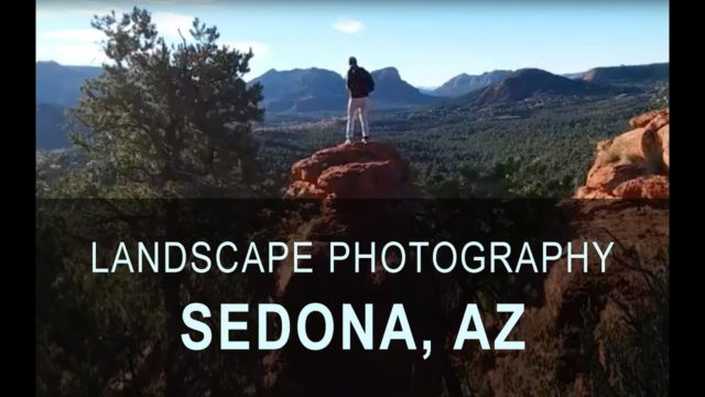 Landscape Photography Hike | On Location in Sedona, Arizona