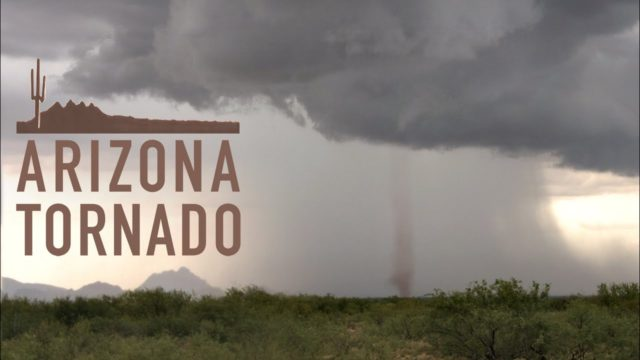 ARIZONA TORNADO – Storm Chasing & Desert Wonders