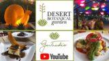 Desert Botanical Garden and Gertrude's