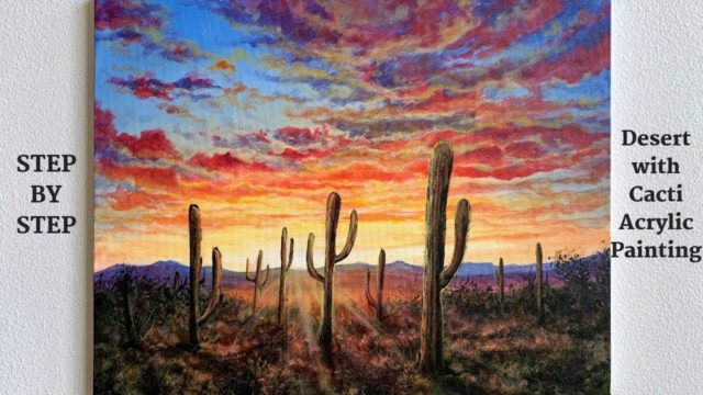 Desert with Cacti STEP by STEP Acrylic Painting (ColorByFeliks)