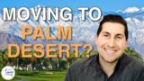 The top 10 reasons to move to Palm Desert!