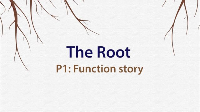 Montessori Elementary: The Root (Presentation 1 – Function story)