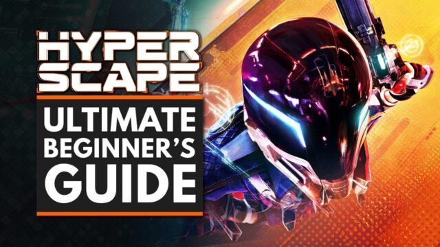 HYPER SCAPE | Ultimate Beginner's Guide & Tips