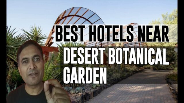 Best Hotel   Accommodation near Desert Botanical Garden, Phoenix
