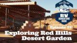Ep24, Exploring Red Hills Desert Garden