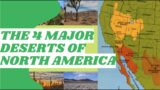 The 4 Major Deserts of North America