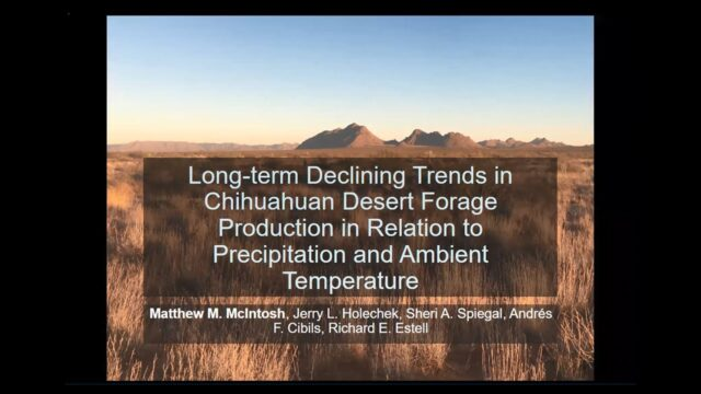 Long-term Declining Trends in Chihuahuan Desert Forage Production in Relation to Precipitation…
